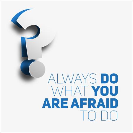 inspiración: Quote.Always motivación inspiración hacen lo que tienen miedo de hacer. Diseño de moda simple