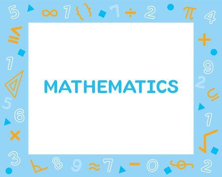 Mathematics Subject Frame, Design Of Alphabet On Frame, Teaching Media, Educational, Instruction