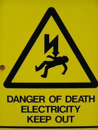 keep out: Warning Sign, Danger of Death. Electricity, Keep Out
