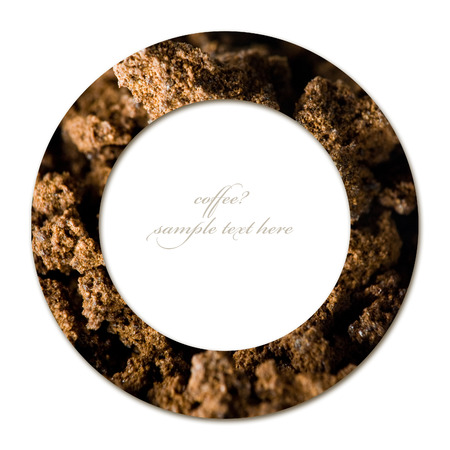 Coffee concept of circle with granulated coffe background and empty place for text photo