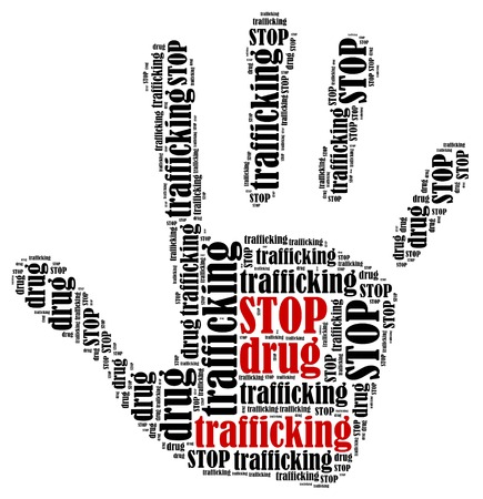 drug trafficking: Stop drug trafficking  Word cloud illustration in shape of hand print showing protest