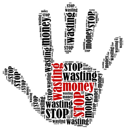 Stop wasting money  Word cloud illustration in shape of hand print showing protest  illustration
