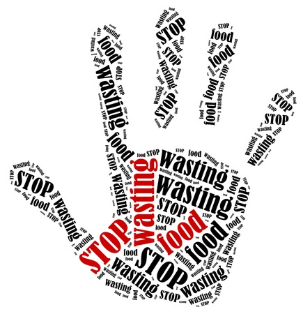 recycling campaign: Stop wasting food  Word cloud illustration in shape of hand print showing protest
