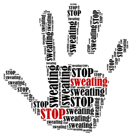 sweaty: Stop sweating. Word cloud illustration in shape of hand print showing protest.  Stock Photo
