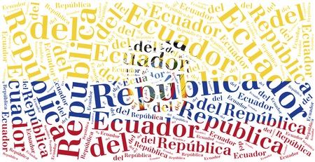 ecuador: National flag of Ecuador. Word cloud illustration. Inscription stands: Republic of Ecuador.