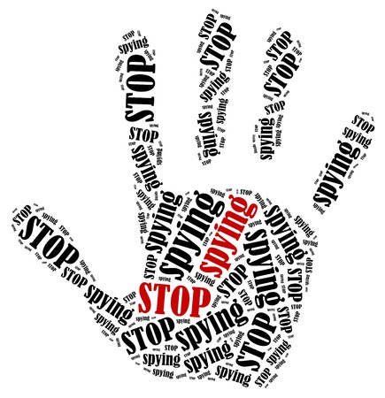 spying: Stop spying. Word cloud illustration in shape of hand print showing protest.