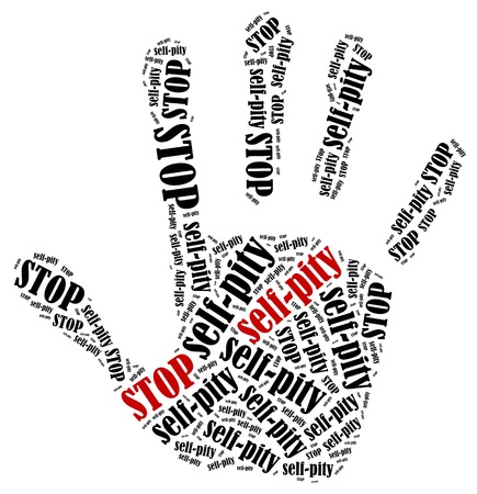 pity: Stop self-pity. Word cloud illustration in shape of hand print showing protest.