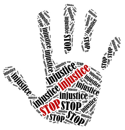 Stop injustice. Word cloud illustration in shape of hand print showing protest.