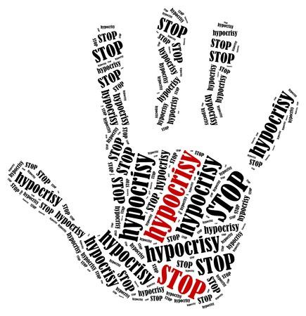 hipocres�a: Pare la hipocres�a. Ilustraci�n de la nube de Word en forma de impresi�n de la mano mostrando la protesta.