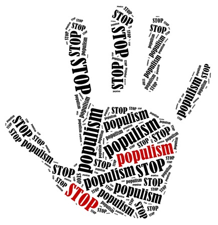 Stop populism. Word cloud illustration in shape of hand print showing protest.