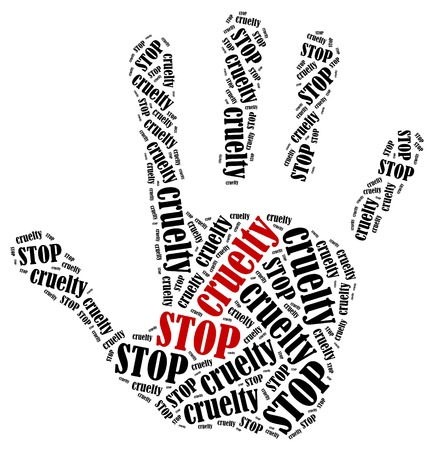 cruelty: Stop cruelty. Word cloud illustration in shape of hand print showing protest. Stock Photo