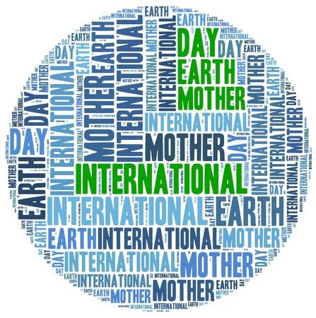 madre tierra: D�a internacional de la madre tierra. Celebrado el 22 de abril. Ilustraci�n de la nube de Word.