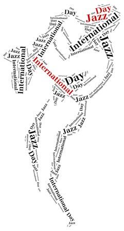celebrated: International jazz day. Celebrated on 30th april. Word cloud illustration. Stock Photo