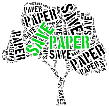 save tree: Save paper. Word cloud illustration related to recycling or ecology.