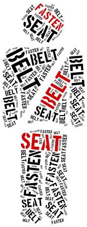 fasten: Fasten seat belt. Safety first. Word cloud illustration.