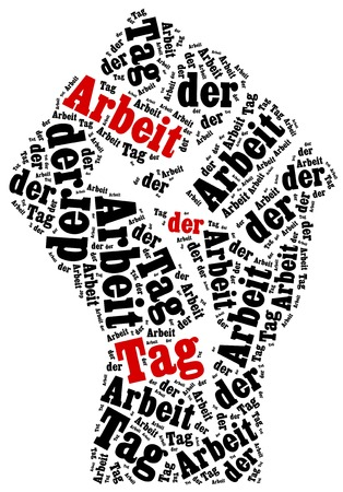 work worker workforce world: Labour Day celebrated on May 1st. German instription Tag der Arbeit stands: Labour day.