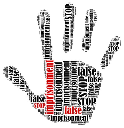 imprisonment: Stop false imprisonment. Word cloud illustration in shape of hand print showing protest. Stock Photo