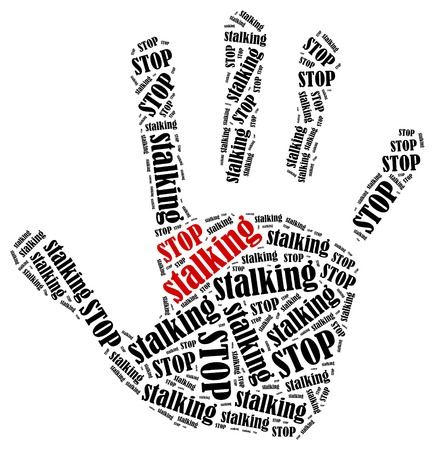 stalking: Stop stalking. Word cloud illustration in shape of hand print showing protest.