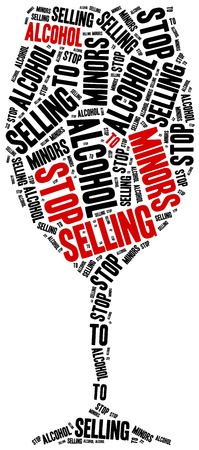 selling: Stop selling alcohol to juvenile. Word cloud illustration