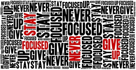 oracion: Manténgase enfocado, nunca te rindas. Frase motivación. Concepto frase inspirada. Foto de archivo