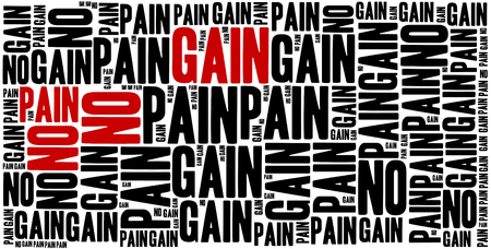 sentence: No pain, no gain. Motivational sentence. Inspirational phrase concept. Stock Photo