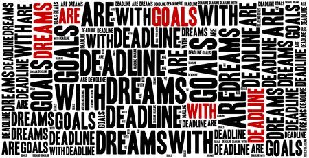 oracion: Los sueños son metas con fecha límite. Frase motivación. Concepto frase inspirada.
