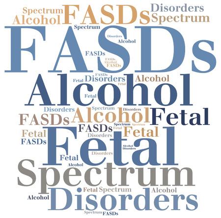 fetal: FASDs - Fetal Alcohol Spectrum Disorders. Disease abbreviation.