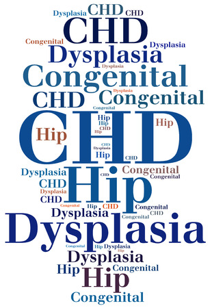 developmental disorder: CHD - Congenital Hip Dysplasia. Disease abbreviation.