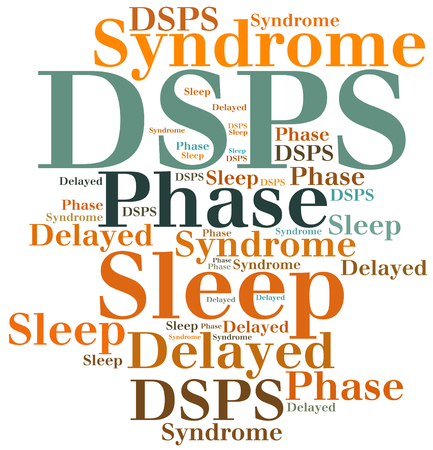 phase: DSPS - Delayed Sleep Phase Syndrome. Disease abbreviation.