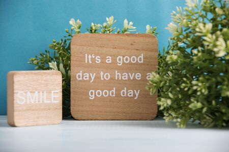 It's a good day to have a good day and smile.