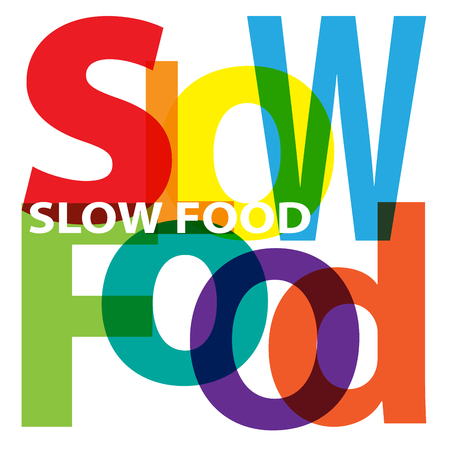 slow: Vector Slow food. Broken text