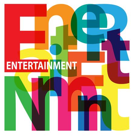 entertainment background: Vector Entertainment. Broken text Illustration