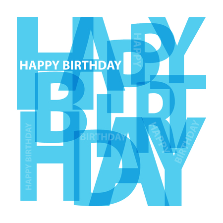 birthday celebration: Vector happy birthday. Broken text