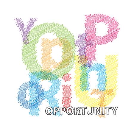 opportunity: Vector opportunity. Broken text scrawled