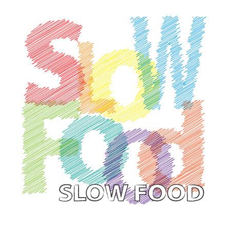 slow food: Vector Slow food. Broken text scrawled Illustration