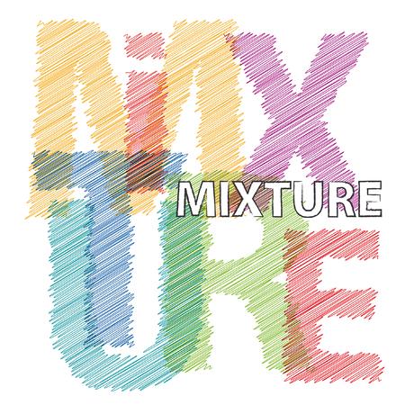mixtures: Vector mixture. Broken text scrawled