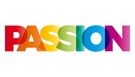 title emotions: The word Passion. Vector banner with the text colored rainbow. Illustration