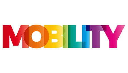 Het woord Mobility. Vector banner met de tekst gekleurde regenboog.