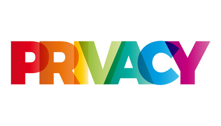 heading: The word Privacy. Vector banner with the text colored rainbow.