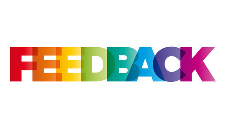 feed back: The word Feedback. Vector banner with the text colored rainbow.