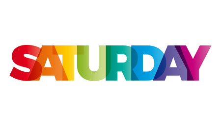 The word Saturday. Vector banner with the text colored rainbow.