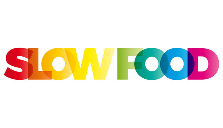 slow: The word Slow Food. Vector banner with the text colored rainbow.
