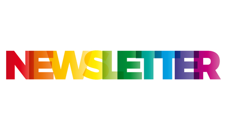The word Newsletter. Vector banner with the text colored rainbow. Illustration