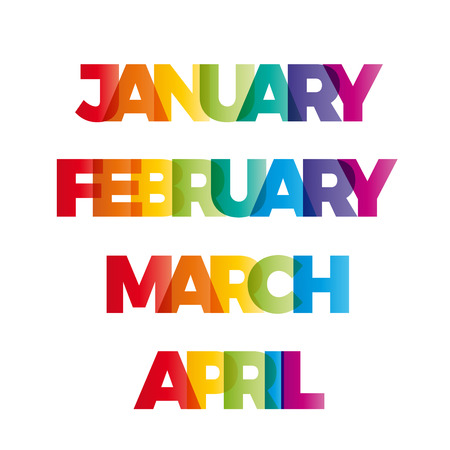 The words January, February, March, April. Vector banner with the text colored rainbow.