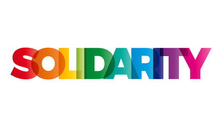 solidarity: The word Solidarity. Vector banner with the text colored rainbow.