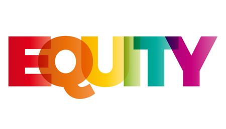 equidad: La palabra equidad. vector de la bandera con el arco iris de colores de texto.