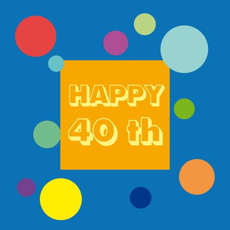 40: Vector 40 anniversary background. Celebrate the birthday.
