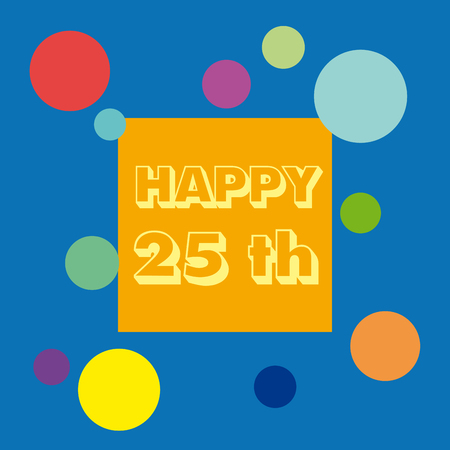 celebrate: Vector 25 anniversary background. Celebrate the birthday.