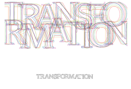 Vector word Transformation, made with colorful lines in confusion