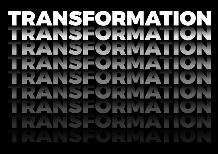 die Worttransformation in sich wiederholender Form, Vektortext auf schwarzem Hintergrund Vektorgrafik